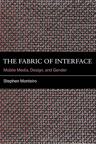 The Fabric of Interface: Mobile Media, Design, and Gender