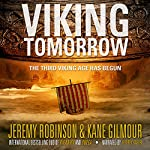 Viking Tomorrow: The Berserker Saga, Book 1 | Kane Gilmour,Jeremy Robinson