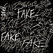 Fake [Explicit]