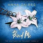 Bind Me: Capture Me, Book 2 | Anna Zaires