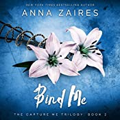 Bind Me: Capture Me, Book 2 | Anna Zaires