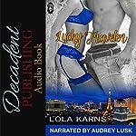 Lucky Traveler: 1Night Stand | Lola Karns