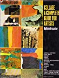 Collage: A Complete Guide for Artists