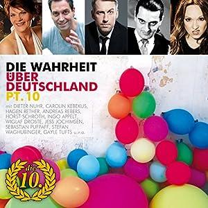 Die Wahrheit über Deutschland 10 Hörspiel