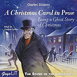 A Christmas Carol in Prose (The Sound of the Language)