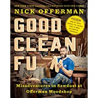 Deals on Good Clean Fun: Misadventures in Sawdust Kindle Edition