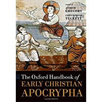 The Oxford Handbook of Early Christian Apocrypha
