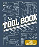 img - for The Tool Book: A Tool Lover's Guide to Over 200 Hand Tools book / textbook / text book