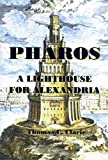 Pharos -- A Lighthouse for Alexandria