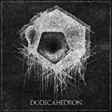 DODECAHEDRON by DODECAHEDRON (2012-01-24)