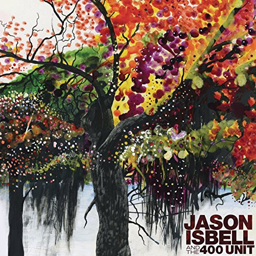 Jason Isbell and the 400 Unit ...