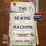 The Sewing Machine | Natalie Fergie