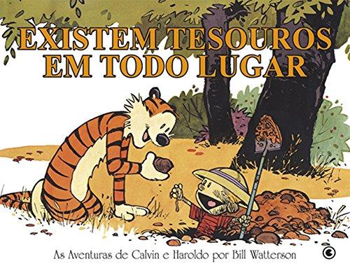 Calvin e Haroldo - Existem Tesouros Em Todo Lugar - Volume - 11