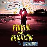 Finding Mr. Brightside | Jay Clark
