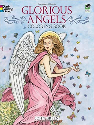 Glorious Angels Coloring Book (Dover Coloring Books): John Green ...