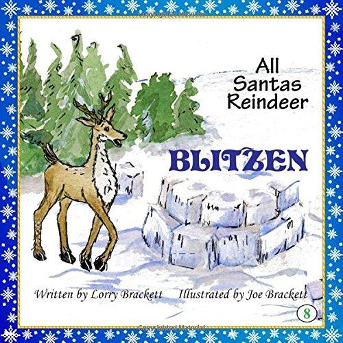 All Santa's Reindeer, Blitzen (Volume 8) pdf epub