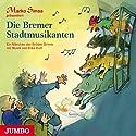 Die Bremer Stadtmusikanten: Ein Märchen der Brüder Grimm mit Musik von Erke Duit Hörbuch von Marko Simsa Gesprochen von: Marko Simsa