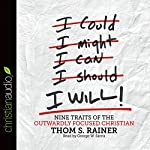 I Will: Nine Habits of the Outwardly Focused Christian | Thom S. Rainer