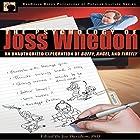 The Psychology of Joss Whedon: An Unauthorized Exploration of Buffy, Angel, and Firefly Hörbuch von Joy Davidson, Leah Wilson - editor, Misty K Hook, Robert Kurzban, Thomas Flamson, Carole Poole Gesprochen von: Colby Elliott