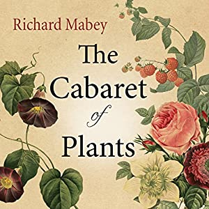 The Cabaret of Plants Audiobook