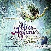 Die Farben des Meeres (Alea Aquarius 2) | Tanya Stewner