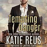 Tempting Danger | Katie Reus