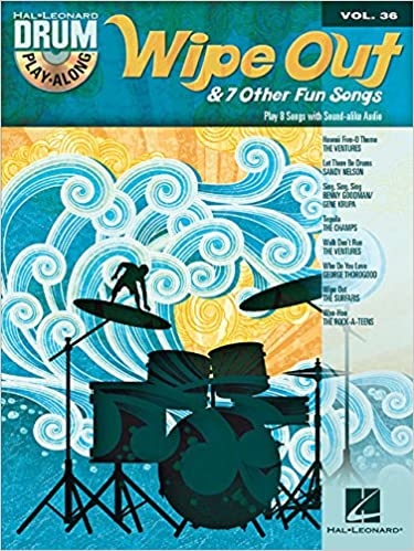 Drum Play Along Volume 36 Wipe Out & 7 Other Fun Songs Drums (Hal Leonard Drum Play-Along)