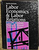 Labor Economics and Labor Relations 9780135173763