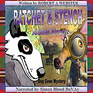 Ratchet & Stench: Animal Sleuths Audiobook