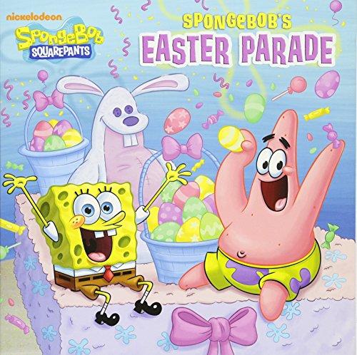 SpongeBob's Easter Parade (SpongeBob SquarePants) (Pictureback(R))