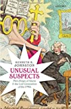 Unusual Suspects : Pitt's Reign of Alarm and the Lost Generation of the 1790s, Johnston, Kenneth R., 0199657807