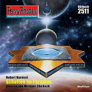 Schatten im Paradies (Perry Rhodan 2511) Hörbuch