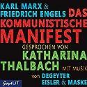 Das kommunistische Manifest Hörbuch von Karl Marx, Friedrich Engels Gesprochen von: Katharina Thalbach