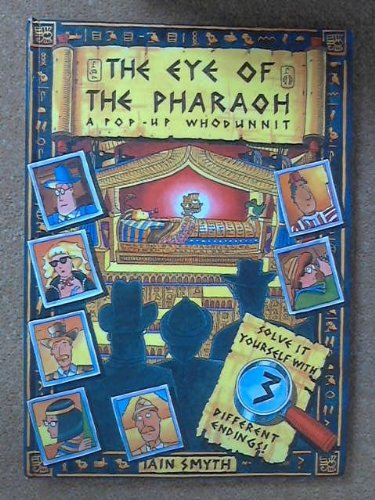 The Eye of the Pharaoh (A Pop-Up Whodunnit)