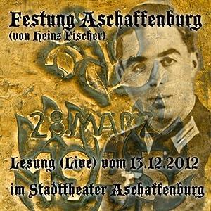 Festung Aschaffenburg Hörbuch