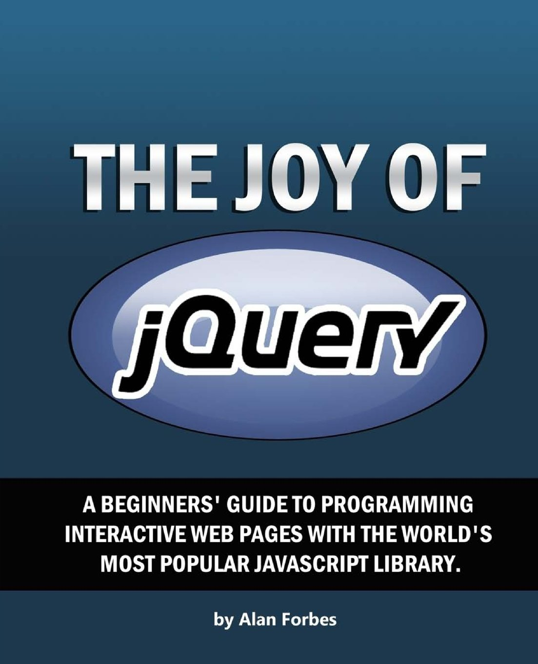 jQuery: A Beginners Guide