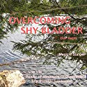 Overcoming Shy Bladder (for Men): Use the Power of Hypnosis to Overcome Shy Bladder Syndrome Speech by Maggie Staiger Narrated by Maggie Staiger