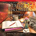 God's Guest List: Welcoming Those Who Influence Our Lives | Debbie Macomber