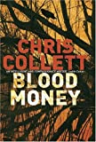 Blood Money, Chris Collett, 0749908521