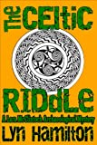 Front cover for the book The Celtic Riddle by Lyn Hamilton