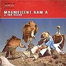 Magnificent Ram A