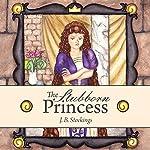 The Stubborn Princess | J.B. Stockings