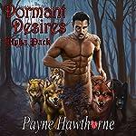 Dormant Desires, Alpha Pack: Three Book Bundle: Alpha Awakened, Omega Rising, Lumen | Payne Hawthorne