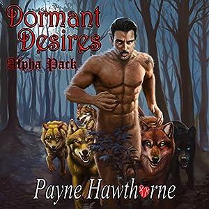 Dormant Desires, Alpha Pack Audiobook
