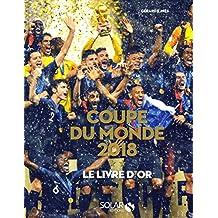 Coupe du monde 2018: Le livre d'or