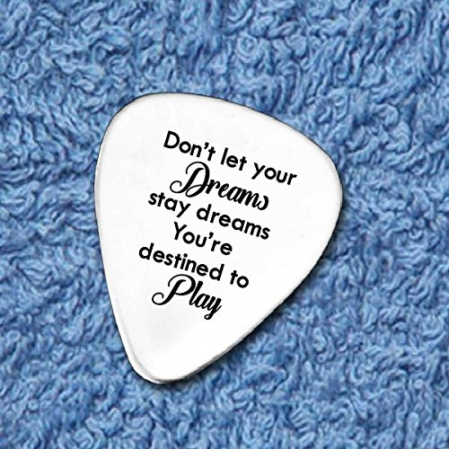 Don't Let Your Dreams Stay Dreams - Hand Stamped Guitar Pick - Dream Catcher Quote - Inspirational Saying - Funny Motivational Quote - You Are Destined To Play - Graduation Theme ()