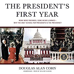 The President's First Year