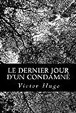 Le Dernier Jour d'un Condamné (French Edition)