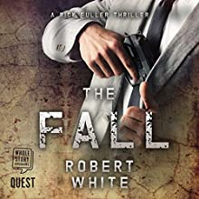The Fall Audiobook by Robert White Narrated by Nicholas Camm