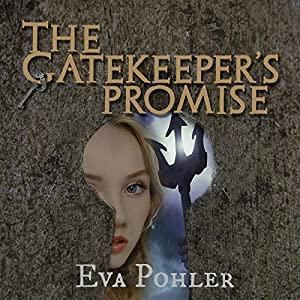 The Gatekeeper's Promise Audiobook